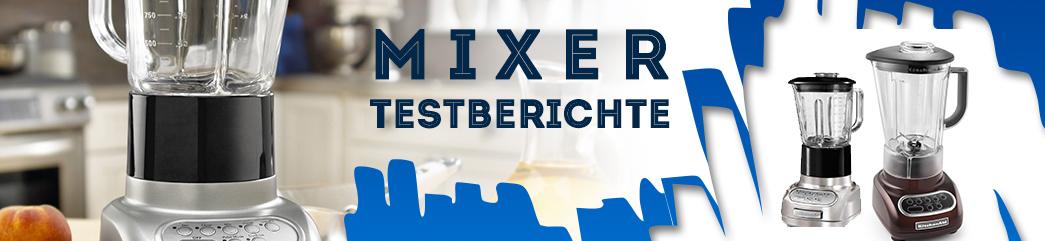 Mixer-Testberichte